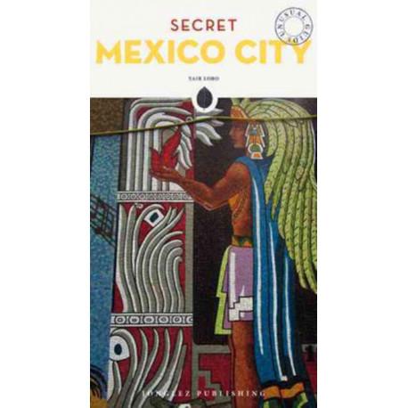Secret Mexico City