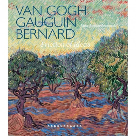 Van Gogh, Gauguin, Bernard: friction of ideas