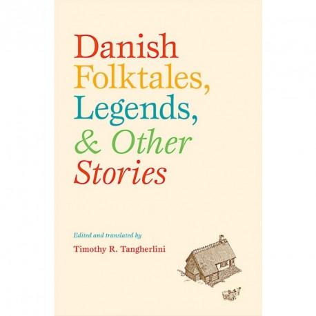 Danish folktales, legends, & other stories