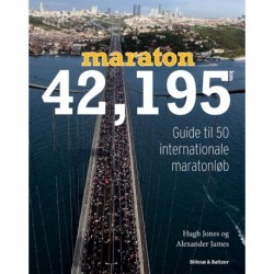 Maraton 42,195 km: Guide til 50 internationale maratonløb
