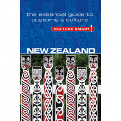 Culture Smart New Zealand: The essential guide to customs & culture