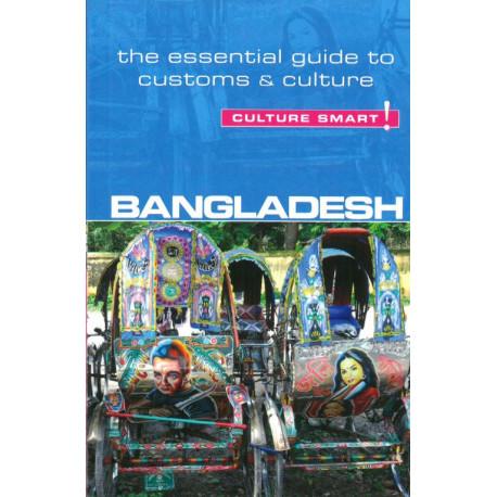 Culture Smart Bangladesh: The essential guide to customs & culture