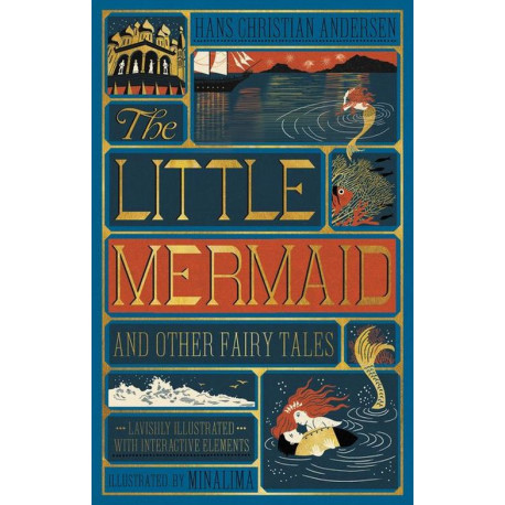 The Little Mermaid and Other Fairy Tales - Illustrated with Interactive Elements: Illustrated with Interactive Elements