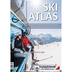 Ski-Atlas: Die 200 Top-Skigebiete in den Alpen 2019: Österreich, Deutschland, Italien , Schweiz, Frankreich, Slowenien