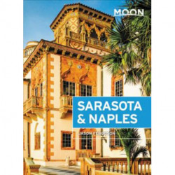 Sarasota & Naples: Including Sanibel Island & the Everglades
