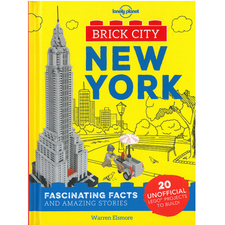 Brick City: New York: Fascinating Facts and Amazing Stories