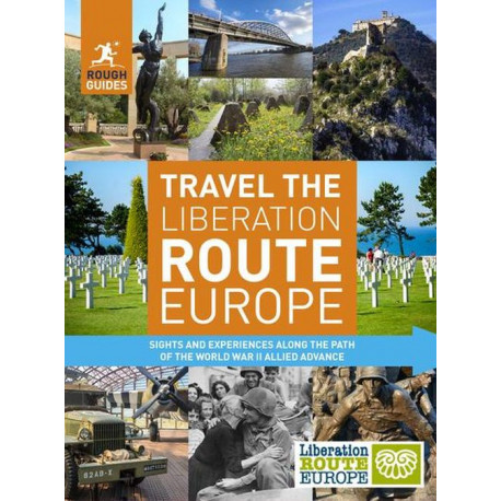 Rough Guides Travel The Liberation Route Europe