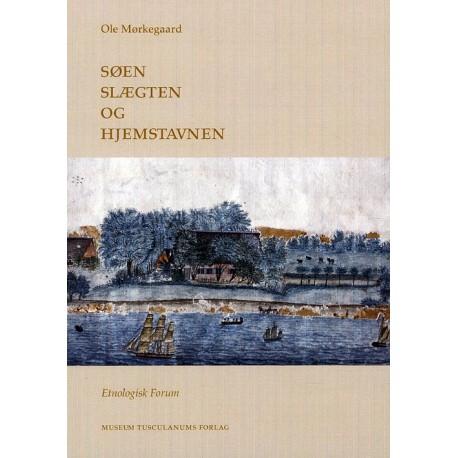 Søen, slægten og hjemstavnen: En undersøgelse af livsformer på Åbenråegnen 1700-1900