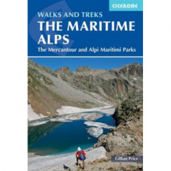 Walks and Treks in the Maritime Alps: The Mercantour and Alpi Maritimi Parks
