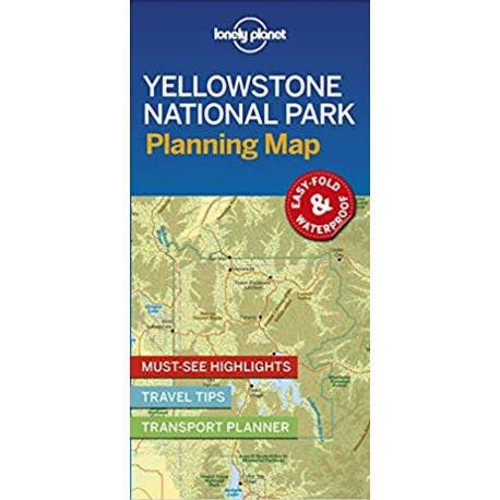 Lonely Planet Planning Map: Yellowstone National Park