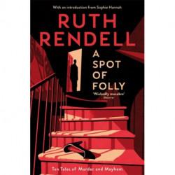 A Spot of Folly: Ten Tales of Murder and Mayhem