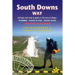 South Downs Way: Winchester to Eastbourne: 60 Large-Scale Walking Maps & Guides to 49 Towns & Villages