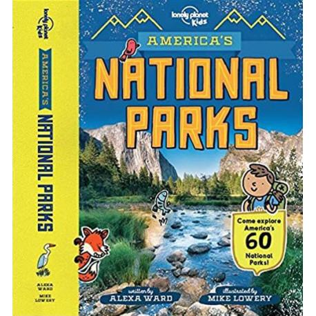 America's National Parks: Come explore America's 60 national parks