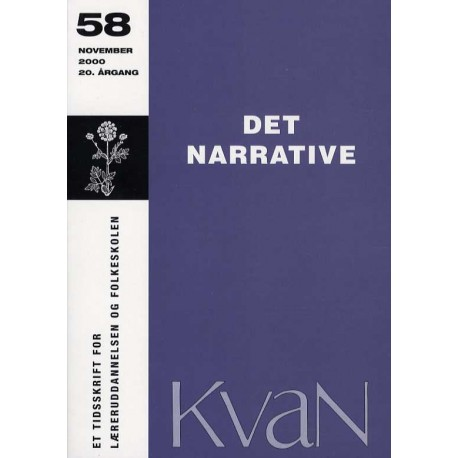 Kvan 58 - Det narrative