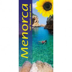 Landscapes of Menorca: Car Tours and Walks