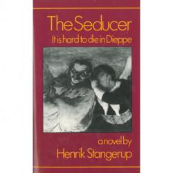 The Seducer - It is Hard to Die in Dieppe