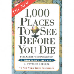 1000 places to see before you die: a travelers life list