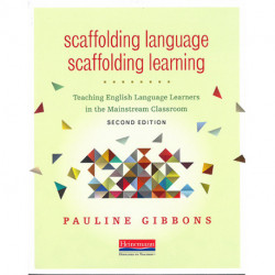 Scaffolding Language - Scaffolding Learning