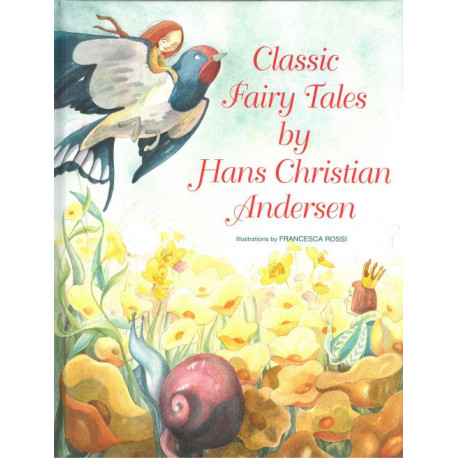 Classic Fairy Tales by H.C. Andersen