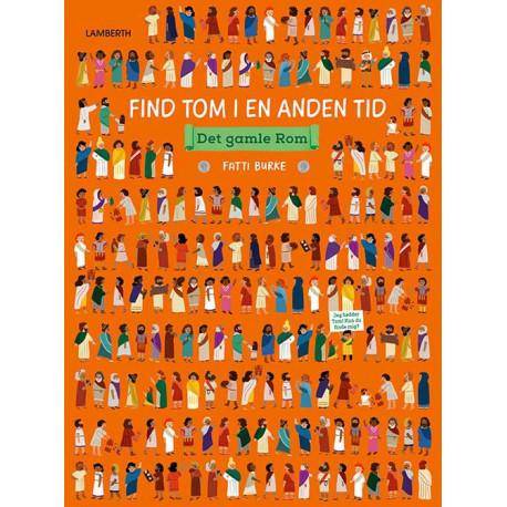 Find Tom i en anden tid - Det gamle Rom