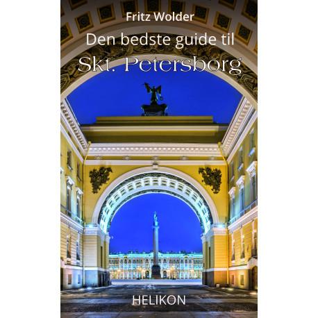Den bedste guide til Skt. Petersborg