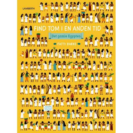 Find Tom i en anden tid - Det gamleEgypten