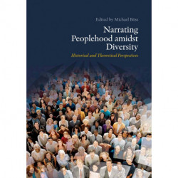 Narrating Peoplehood amidst Diversity: Historical and Theoretical Perspectives