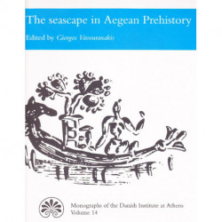 The seascape in Aegean Prehistory