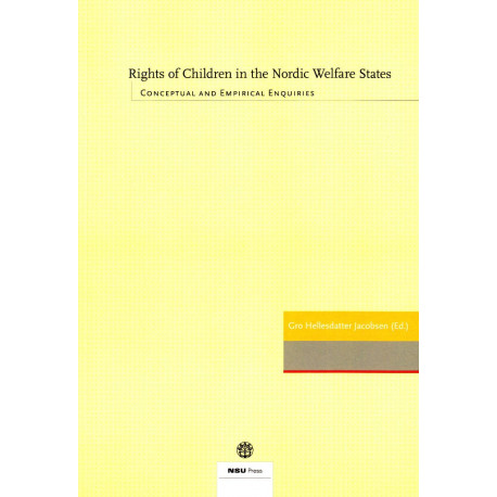 Rights of children in the Nordic welfare states: conceptual and empirical enquiries