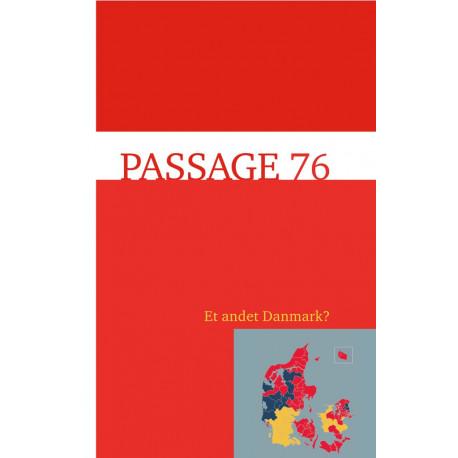 Passage 76: Et andet Danmark?