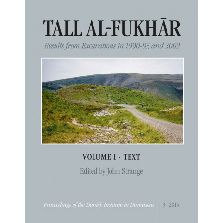 Tall al-Fukhár vol. I og II: Results from Excavations in 1990-93 and 2002