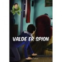 Valde er spion