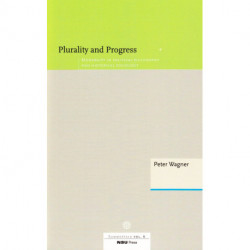 Plurality and Progress: Modernity in Political Philosophy and Historical Sociology