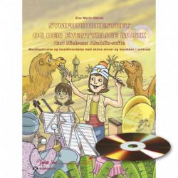 Symfoniorkestret og den eventyrlige musik - Carl Nielsens Aladdin-suite: musikoplevelse og musikforståelse med aktive elever og musikken i centrum