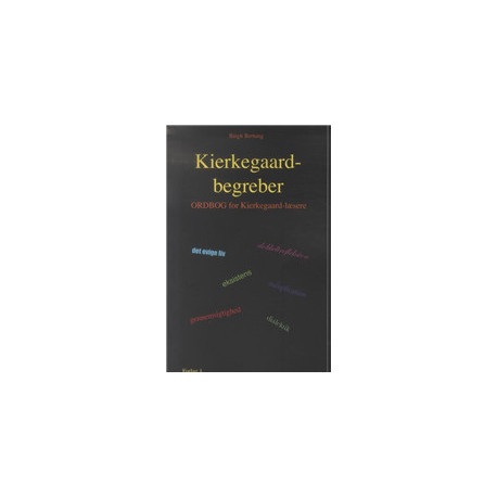 Kierkegaard-begreber: Ordbog for Kierkegaard-læsere