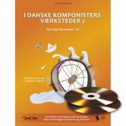 I danske komponisters værksteder. Karl Aage Rasmussen