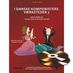 I danske komponisters værksteder. Juliana Hodkinson