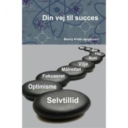 Din vej til succes: en bog til selvhjælp