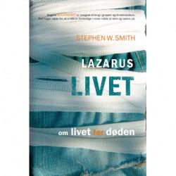 Lazarus livet: om livet før døden