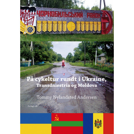 På cykeltur rundt i Ukraine, Transdniestria og Moldova