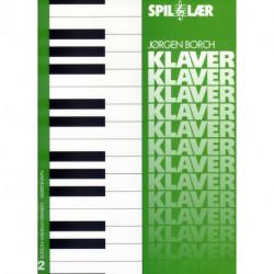 Spil og lær klaver 2: klaver med becifring for begyndere