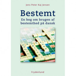 Bestemt: en bog om brugen af bestemthed på dansk