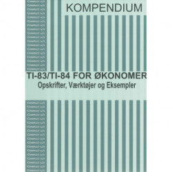 Complet kompendium TI-83/TI-84 for økonomer