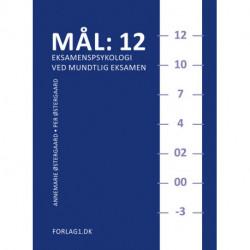 Mål: 12 - eksamenspsykologi ved mundtlig eksamen: inklusiv 36 eksamenstips