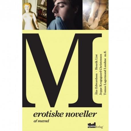M - erotiske noveller af mænd: erotiske noveller af mænd
