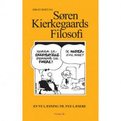 Søren Kierkegaards filosofi: en ny læsning til nye læsere