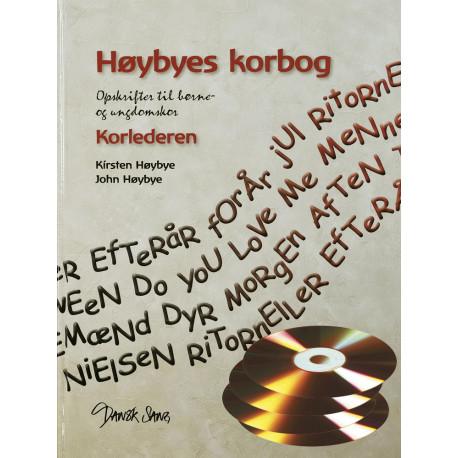 Høybyes Korbog, Korelederen: Opskrifter til børne-og ungdomskor