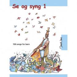 Se og syng. 158 sange for børn