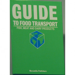 Guide to food transport - fish, meat and dairy products