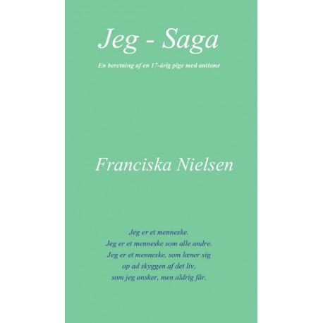 Jeg - Saga: en beretning af en 17-årig pige med autisme